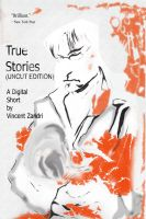 Cover for 'True Stories (UNCUT)'