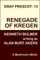 Cover for 'Renegade of Kregen [Dray Prescot #13]'