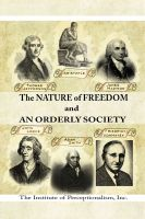 Cover for 'The Nature of Freedom and an Orderly Society'