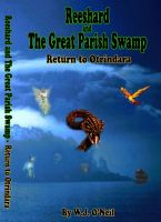 Cover for 'Reeshard and The Great Parish Swamp / Return To Otrindara'