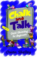 Cover for 'Chalk and Talk - Quick Sketching for Beginners'