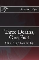 Cover for 'Three Deaths, One Pact'