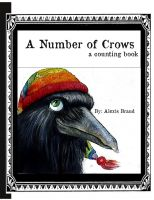 Cover for 'A Number of Crows a counting book'