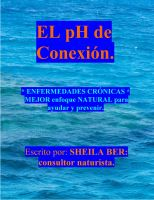 Cover for 'EL pH de conexion. SPANISH Edition - Escrito por: SHEILA BER: Consultor Naturista.'