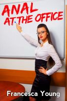 Cover for 'Anal at the Office - Supervisor Seduction (Office Sex Romps Erotica)'