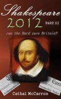 Cover for 'Shakespeare 2012 - Part III'