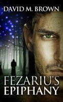Cover for 'Fezariu's Epiphany'