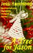 A Tree for Jason by Jessi Hammond
