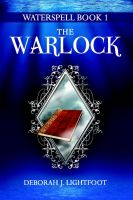 Cover for 'Waterspell Book 1: The Warlock'