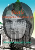 Cover for 'Beetle: A Biography of a Virtual Girl'