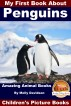 My First Book About Penguins - Amazing Animal Books - Children's Picture Books by Molly Davidson