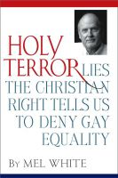 Cover for 'Holy Terror: Lies the Christian Right Tells Us to Deny Gay Equality'
