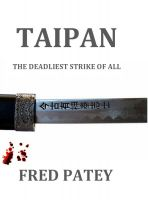 Cover for 'Taipan – The Deadliest Strike Of All'