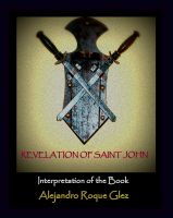 Cover for 'Revelation of Saint John. Interpretation of the Book.'