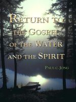 Cover for 'Return to the Gospel of the Water and the Spirit'