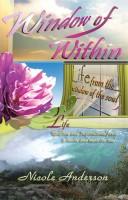 Window of Within:  Life