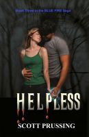 Cover for 'Helpless (Blue Fire Saga #3)'