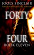 Forty-Four Book Eleven by Jools Sinclair