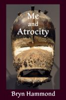 Cover for 'Me and Atrocity (Amgalant #3)'