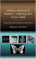 Cover for 'Motives, emotion and memory - exploring how doctors think'