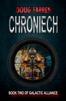 Cover for 'Galactic Alliance (Book 2) - Chroniech'