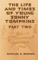 Cover for 'The Life and Times of Young Sonny Tompkins, Part 2'