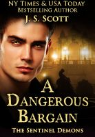 Cover for 'A Dangerous Bargain (The Sentinel Demons)'