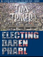 Cover for 'Electing Daren Pharl'
