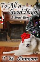Cover for 'To All a Good Night, a Short Story'