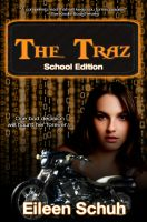 Cover for 'The Traz: School Edition'