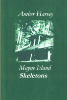 Cover for 'Mayne Island Skeletons'