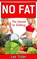 Cover for 'NO FAT - The Secret to Dieting'