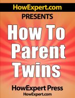 Cover for 'How To Parent Twins - Your Step-By-Step Guide To Twins'