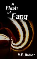 Cover for 'A Flash of Fang'