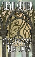 Cover for 'Clockwork Kingdom'