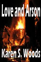 Cover for 'Love and Arson'