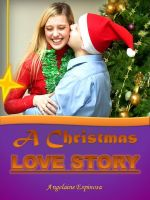 Cover for 'A Christmas Love Story'