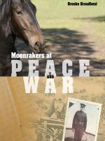 Cover for 'Moonrakers at Peace and War'