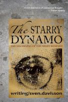 Cover for 'The Starry Dynamo: The Machinery of the Night Remixed'