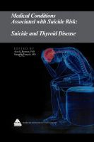 Cover for 'Medical Conditions Associated with Suicide Risk: Suicide and Thyroid Disease'