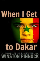 Cover for 'When I Get to Dakar'