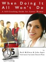 Cover for 'When Doing It All Won't Do: A Self-Coaching Guide for Career Women'