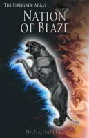 Cover for 'Nation of Blaze (Volume 2 of The Fireblade Array)'