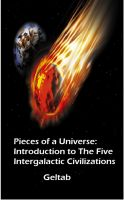 Cover for 'Pieces of a Universe: Introduction to The Five Intergalactic Civilizations'