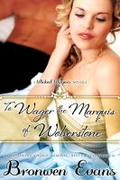 Cover for 'To Wager the Marquis of Wolverstone (Wicked Wagers BK2-Regency Romance) Long Novella'