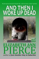 Cover for 'And Then I Woke Up Dead'