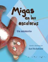 Cover for 'Migas en las escaleras: Un misterio'