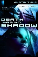 Cover for 'Death Has No Shadow'