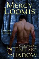 Cover for 'Scent and Shadow: an Aether Vitalis Novel'