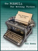 Cover for 'The FORMULA For Writing Fiction That Publishers Will Like'
